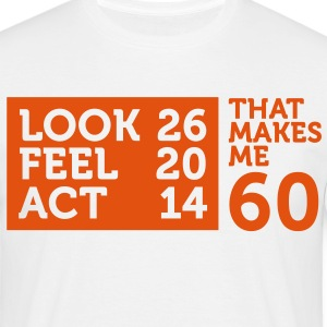 Look Feel Act 60 2 (1c)++ T-Shirts - Men's T-Shirt