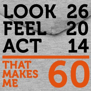 Look Feel Act 60 (2c)++ Hoodies & Sweatshirts - Men's Premium Hoodie
