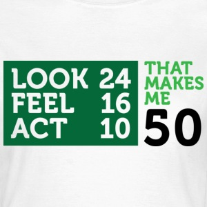Look Feel Act 50 2 (dd)++ T-shirts - T-shirt dam