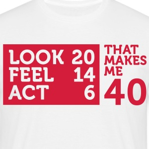 Look Feel Act 40 2 (1c)++ T-Shirts - Men's T-Shirt
