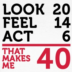 Look Feel Act 40 (2c)++ T-Shirts