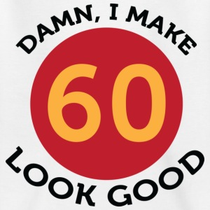 I Make 60 Look Good (dd)++ Barn-T-shirts - T-shirt tonåring