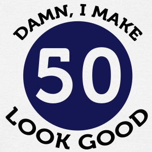 I Make 50 Look Good (2c)++ T-skjorter - T-skjorte for menn