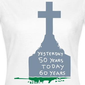 tombstone pierre tombale yesterday 50 Tee shirts - T-shirt Femme