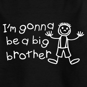 I'm gone be a big brother T-Shirts - Teenager T-Shirt