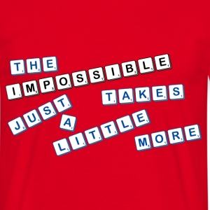 not impossible T-Shirts - Men's T-Shirt