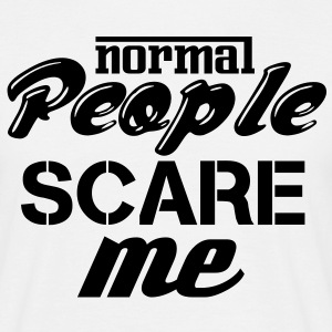 Wit Normal people scare me T-shirts - Mannen T-shirt