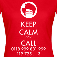 Diseño ~ Camiseta IT Crowd - Moss - Keep Calm and Call - chica manga corta