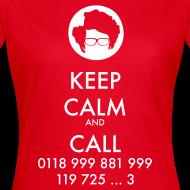 Diseño ~ Camiseta IT Crowd - Moss - Keep Calm and Call - chica manga corta