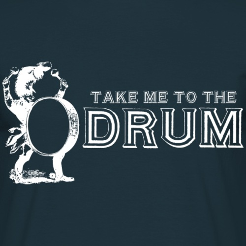 Take Me To The Drum