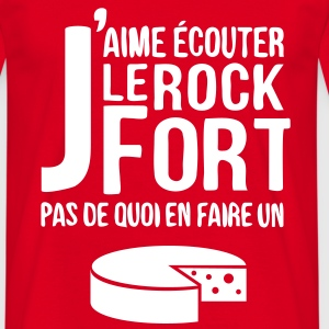 T-shirt humour J'aime le Rock fort ! - T-shirt Homme