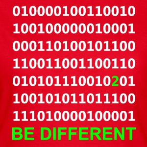 Be Different - Være anderledes - Binary - Digital T-shirts - Dame-T-shirt