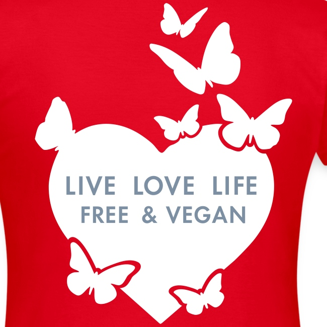 Womens - LIVE LOVE LIFE FREE & VEGAN