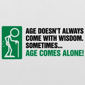 Age With Wisdom 3 (2c)++ Bags  - Tote Bag