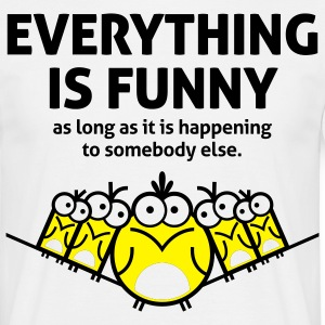 Everything Is Funny 2 (2c)++ Tee shirts - T-shirt Homme