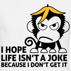 Life Isnt A Joke 2 (2c)++ T-Shirts - Men's T-Shirt