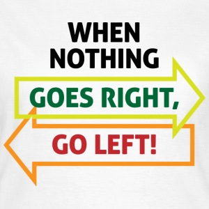 Go Left 2 (dd)++ T-shirts - Dame-T-shirt