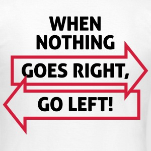 Go Left 2 (2c)++ T-Shirts - Frauen T-Shirt