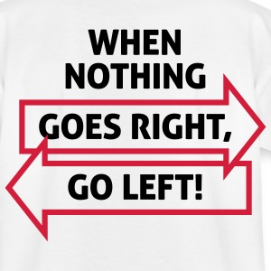 Go Left 2 (2c)++ Kinder T-Shirts - Teenager T-Shirt