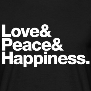 love peace happiness T-Shirts - Men's T-Shirt