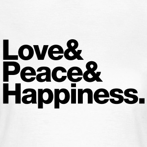 love peace happiness T-shirts - Vrouwen T-shirt