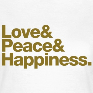 love peace happiness T-shirts - Dame-T-shirt