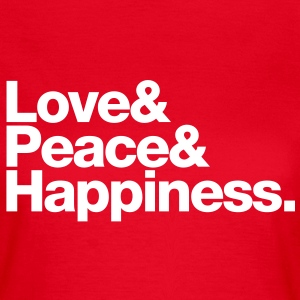 love peace happiness T-Shirts - Frauen T-Shirt