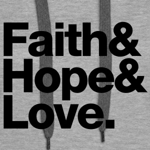 faith love hope - glaube hoffnung liebe Sweat-shirts - Sweat-shirt à capuche Premium pour femmes