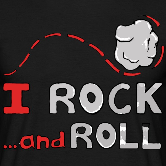 I Rock and Roll Mens Tee