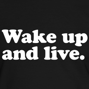 wake up and live T-Shirts - Men's Ringer Shirt