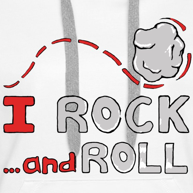 I Rock and Roll womens Hoodie