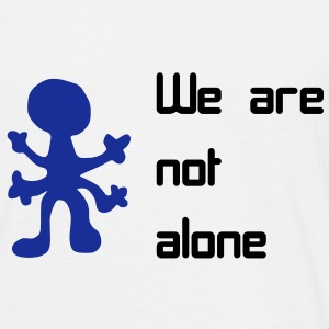 we are not alone - Männer T-Shirt