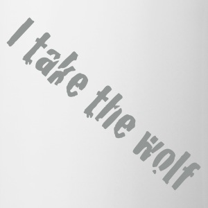 I take the wolf  Mugs  - Mug