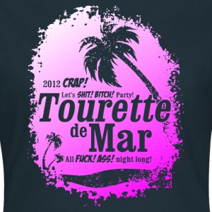 Tourette de Mar - party shirt - Lloret de mar T-shirts - Vrouwen T-shirt