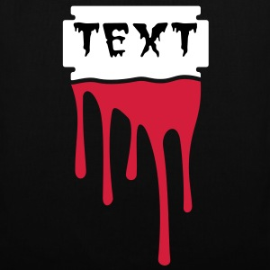 Your text - razor blade - blood Bags  - Tote Bag