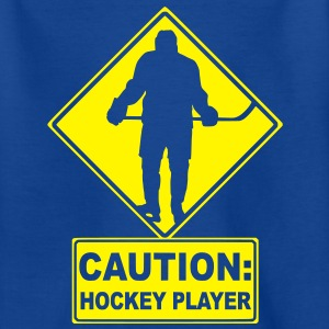 CAUTION: Hockey Player Kids' Shirts - Teenage T-shirt