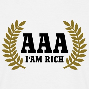 AAA | I'm rich | Rating T-Shirts - Maglietta da uomo