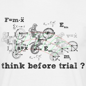 Think before Trial? T-Shirts - Männer T-Shirt