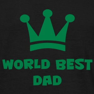World Best Dad T-Shirts - Men's T-Shirt