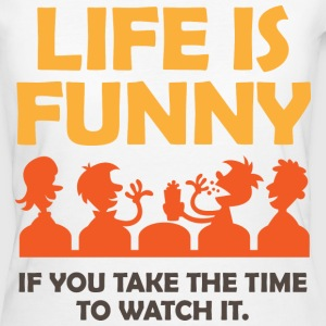 Life Is Funny 4 (dd)++ T-shirts - Organic damer