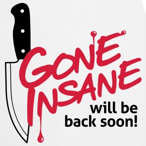 Gone Insane 1 (2c)++  Aprons - Cooking Apron