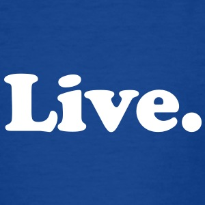 live Kinder shirts - Teenager T-shirt