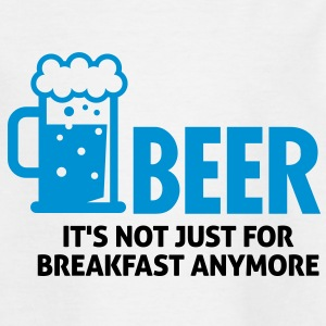 Beer For Breakfast 3 (2c)++ Kinder T-Shirts - Teenager T-Shirt