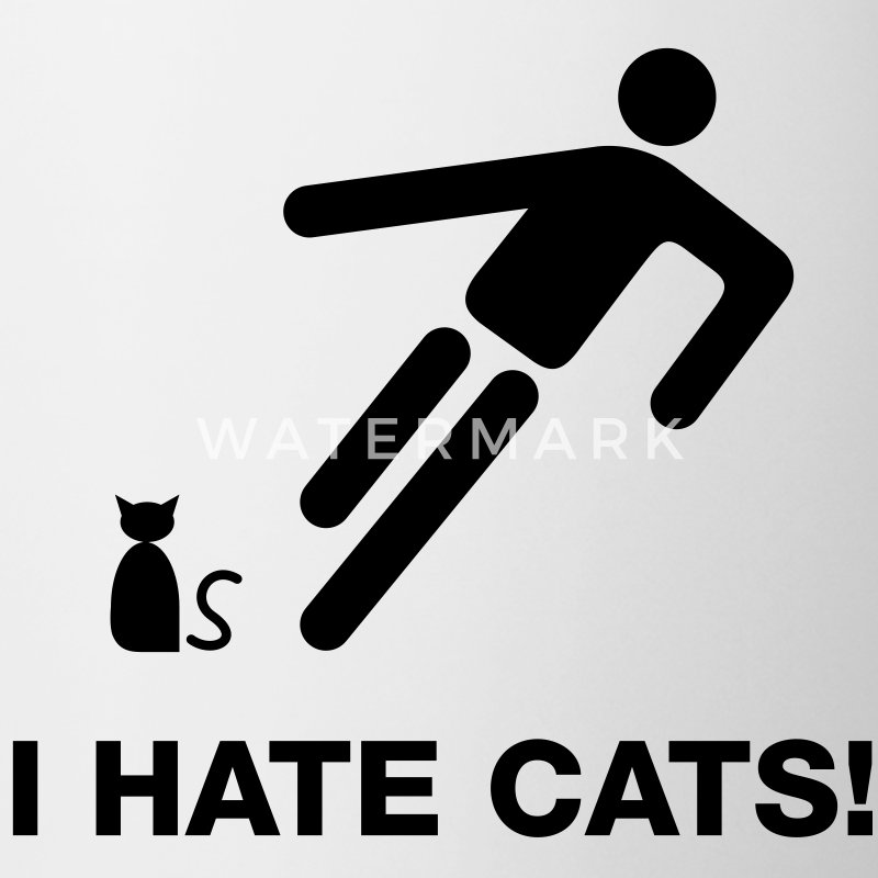 I hate cats - Tasse