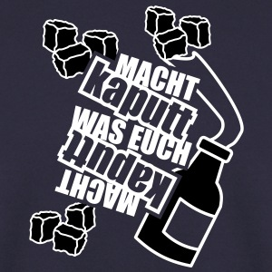 2 colors - Macht kaputt was Euch Molotow Cocktail Steine Sweat-shirts - Sweat-shirt Homme