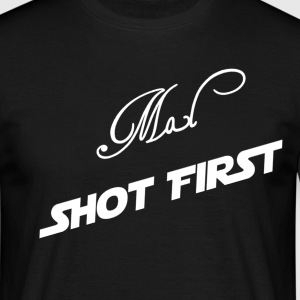 Mal Shot First. - Men's T-Shirt