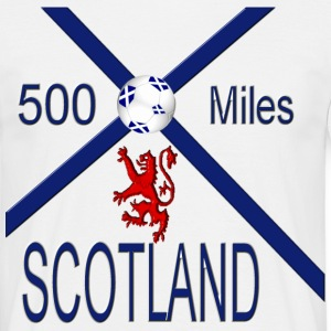 Scotland 500 miles tee - Men's T-Shirt