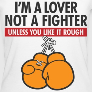 Lover Not A Fighter 2 (dd)++ T-shirts - Vrouwen Bio-T-shirt