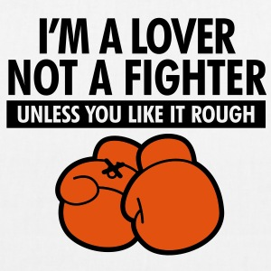 Lover Not A Fighter 2 (2c)++ Bags  - EarthPositive Tote Bag