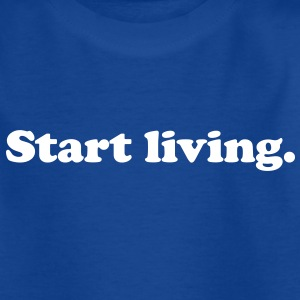 start living Barn-T-shirts - T-shirt tonåring